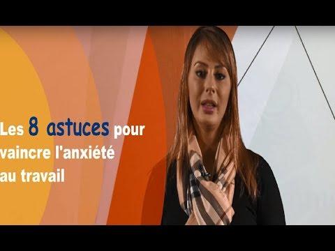 Video : Les 8 astuces pour vaincre l'anxiété au travail