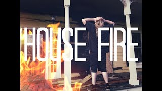 MY HOUSE ALMOST BURNT DOWN!