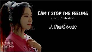 Lyrics: Justin Timberlake - Can't Stop The Feeling (J. Fla Cover)