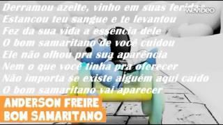 Anderson Freire - Bom Samaritano Letra+download