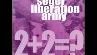 "Seger Liberation Army ""2 + 2 =?"" (2004 Bob Seger cover)"