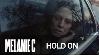 Hold On - Melanie C ft. Alex Francis (Music Video)