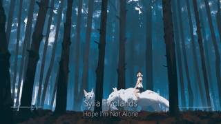 World's Most Epic Music: Hope I'm Not Alone (Sylia Twolands)