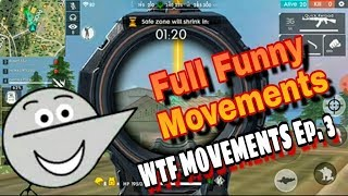 Free Fire : WTF movements # 3