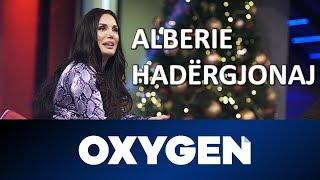 OXYGEN Pjesa 1 - Alberie Hadërgjonaj 12.01.2019