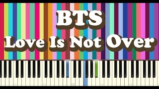BTS(방탄소년단) - Outro Love is Not Over piano cover