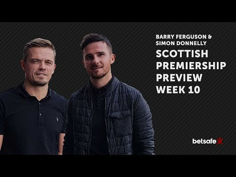 Scottish Premiership Preview Week 10 Ferguson and Donnelly