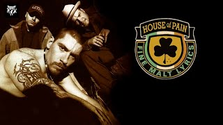 House Of Pain - Top O' The Morning To Ya