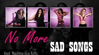 Little Mix - No More Sad Songs feat. Machine Gun Kelly (Lyrics + Tradução PT/BR)