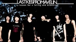 Tetap Berlari Tanpa Henti - Last Kiss From Avelin (LKFA)