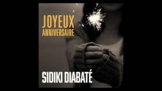 Sidiki Diabaté   Joyeux anniversaire Officiel