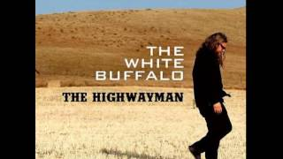 The White Buffalo - Highwayman [Single] (AUDIO)