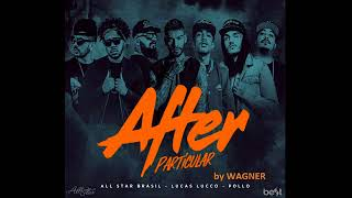 After Particular - All-Star Brasil Feat Lucas Lucco e Pollo (Previa) Lançamento Dia 20.10 As 15Hrs