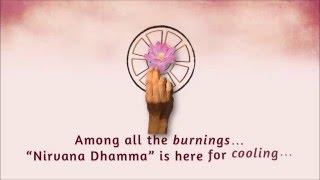 Nirvana Dhamma to Heal More Hearts!