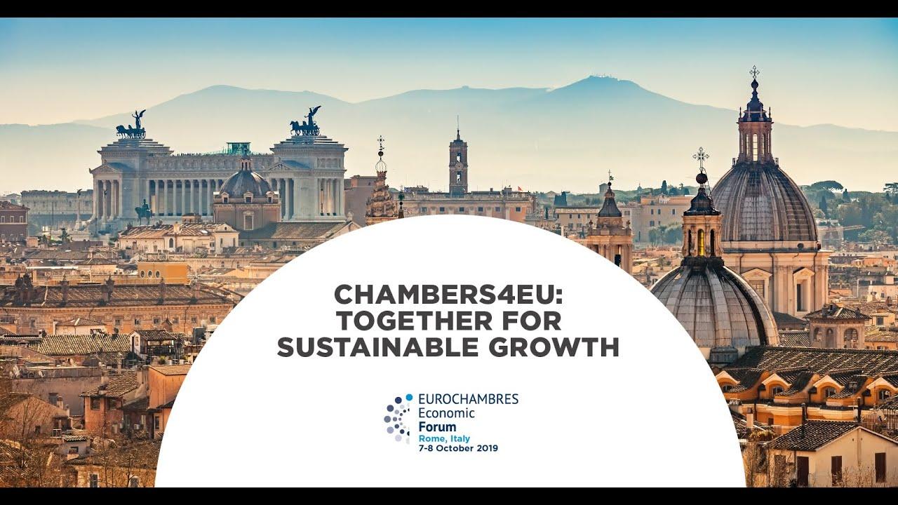 #EEF2019 – EUROCHAMBRES Economic Forum 2019 – Rome, Italy