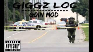 Giggz Loc - #GoinMod