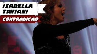 Isabella Taviani - Contradição (BH, 13/09/14) HD