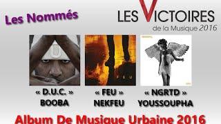 Victoires De La Musique 2016 : Nominations - Album de musiques urbaines
