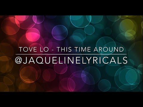 tove-lo-this-time-around-lyrics-jaqueline-lyricals