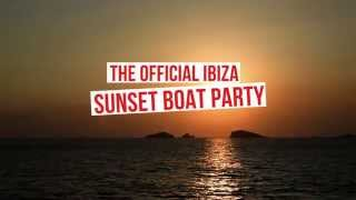 Float Your Boat IBIZA 2015 - THE VIDEO - IBIZA'S OFFICIAL SUNSET BOAT PARTY!
