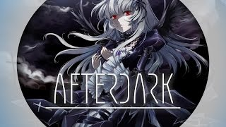 【Nightcore】 MYRNE || Afterdark (Feat. Aviella)