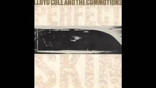 Lloyd Cole & The Commotions - Perfect Skin   [Official]