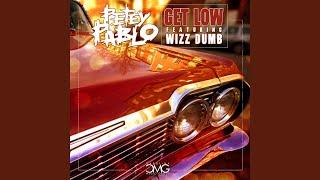Get Low (feat. Wizz Dumb)