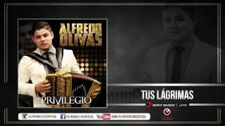 Alfredo Olivas - Tus Lagrimas ( Estudio 2015)