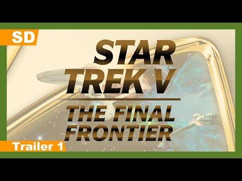 Star Trek V: The Final Frontier (1989) Trailer 1