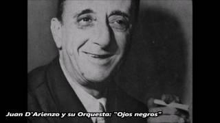 Juan D'Arienzo - Ojos negros - Tango instrumental