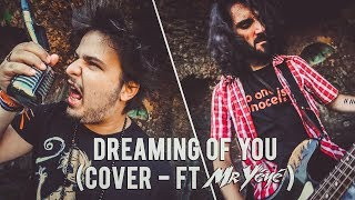 DREAMING OF YOU (Cover - Ft. Mr Yéyé)