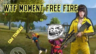 WTF MOMENT FREE FIRE #03