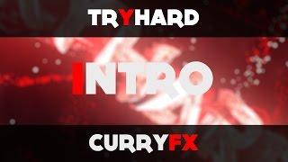 Tryhard | Intro | CurryFx