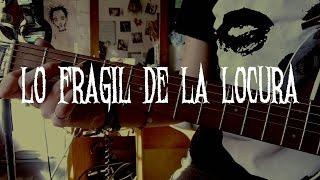 Cover de: Lo frágil de la Locura |La Renga|