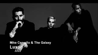 Mike Cervello & The Galaxy - Luxor