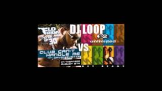 DJ LOOP MASHUP - Flo Rida VS 2 Unlimited - Club Ain't Ready 4 This