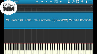 MC Fioti e MC Bella - Vai Cremosa  ( Tutorial Aula Piano / Teclado ) Deixem seu Like!