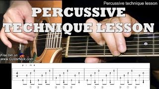 PERCUSSIVE TECHNIQUE: Fingerstyle Guitar Lesson + TAB by GuitarNick
