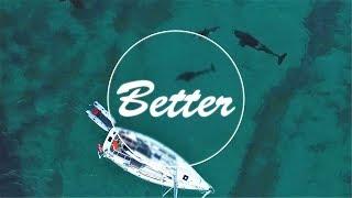 Martin Garrix & Kygo - Better (feat. Jonas Blue) [Official video]