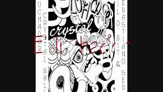 Phil d'bit & Sebastiano Sedda - Crystal ball/El luchador