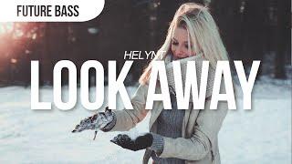 Helynt - Look Away
