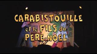 Carabistouille et le Fils du Père Noël - bande annonce