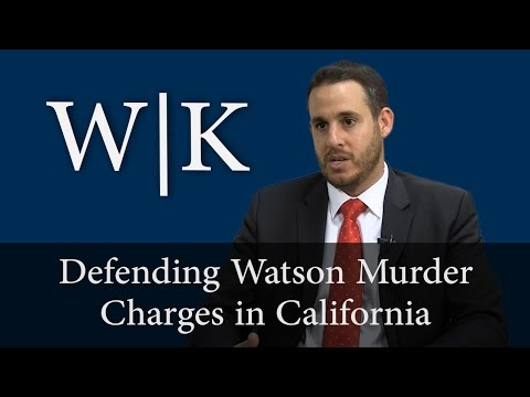 Defenses to Watson Murder Charges (PC 187)