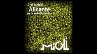 Gregor Heat - Alicante (Emanate Remix) [Mioli Music]