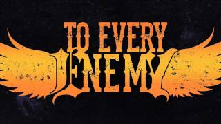 To Every Enemy - The Departed *NEW SONG 2014*