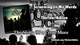 The Story Of a Crow More - The Fourth Alice