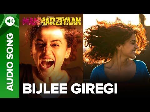 Bijlee Giregi   Full Audio Song   Manmarziyaan   Amit Trivedi, Shellee   Abhishek, Taapsee