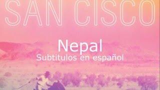 San Cisco - Nepal (Subtitulada en español)