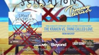 Chris Schweizer & DRYM feat. Richard Bedford - The Kraken vs. Thing Called Love (W&W Mashup)