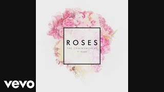 The Chainsmokers - Roses (Audio) ft. ROZES